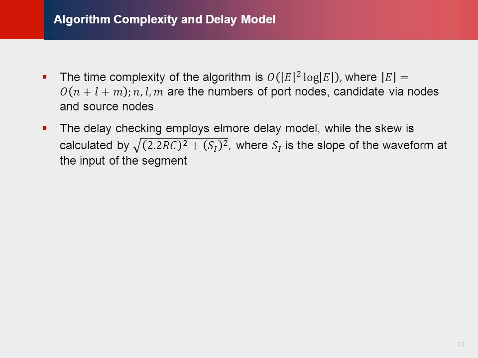 © KLMH Lienig Algorithm Complexity and Delay Model 23