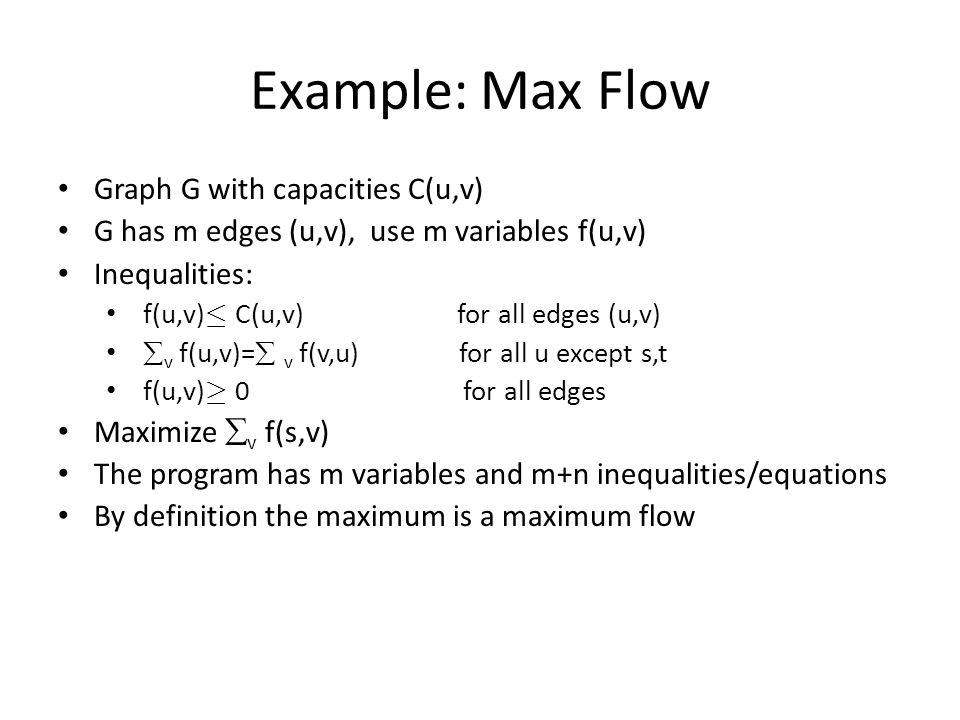 Simplex Algorithm Example: Max x+y such that x+y · 1 and x,y ¸ 0 Slack form: – Max w w=x+y z=1-x-y x,y,z ¸ 0