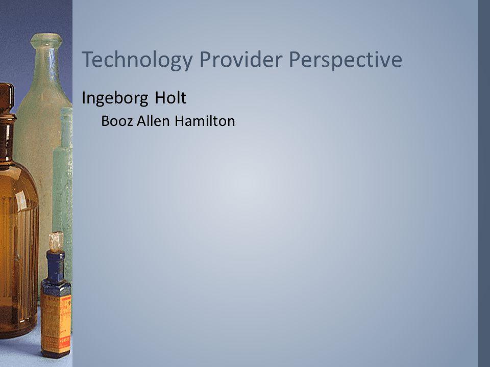 Ingeborg Holt Booz Allen Hamilton Technology Provider Perspective