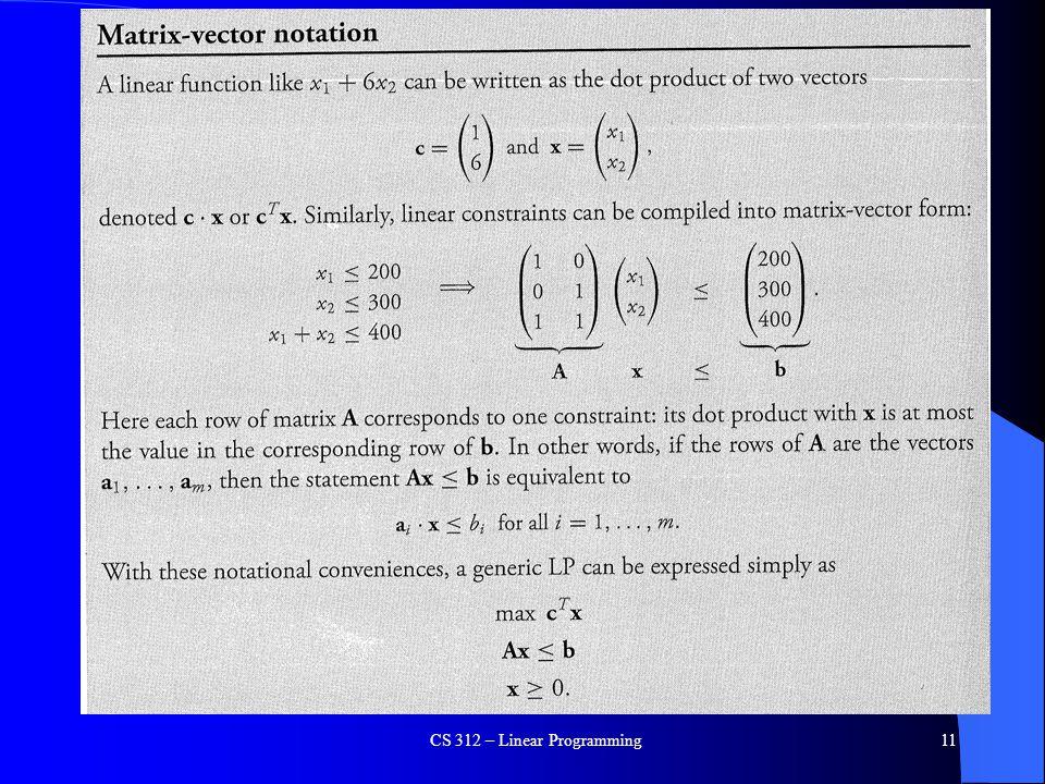CS 312 – Linear Programming11