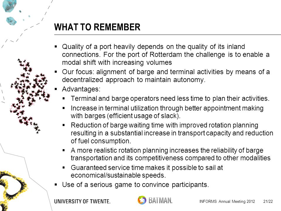 WHAT TO REMEMBER  Quality of a port heavily depends on the quality of its inland connections.