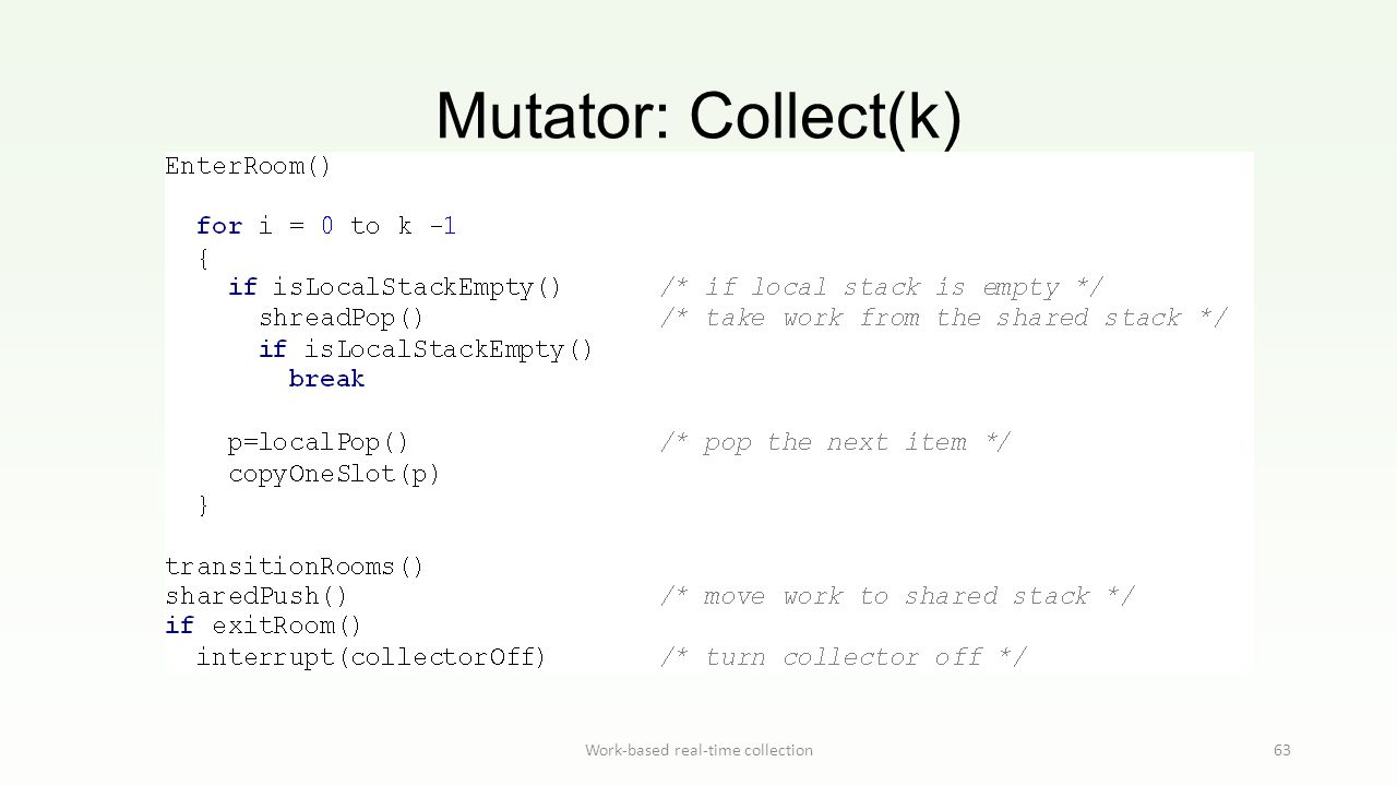 Mutator: Collect(k) Work-based real-time collection63