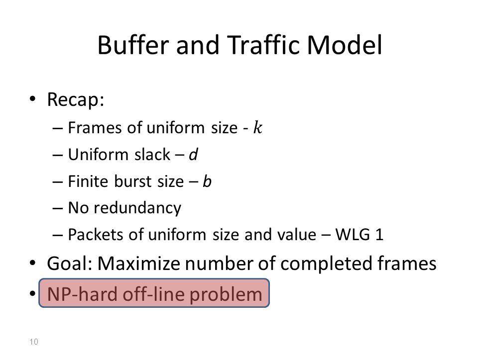 Buffer and Traffic Model 10