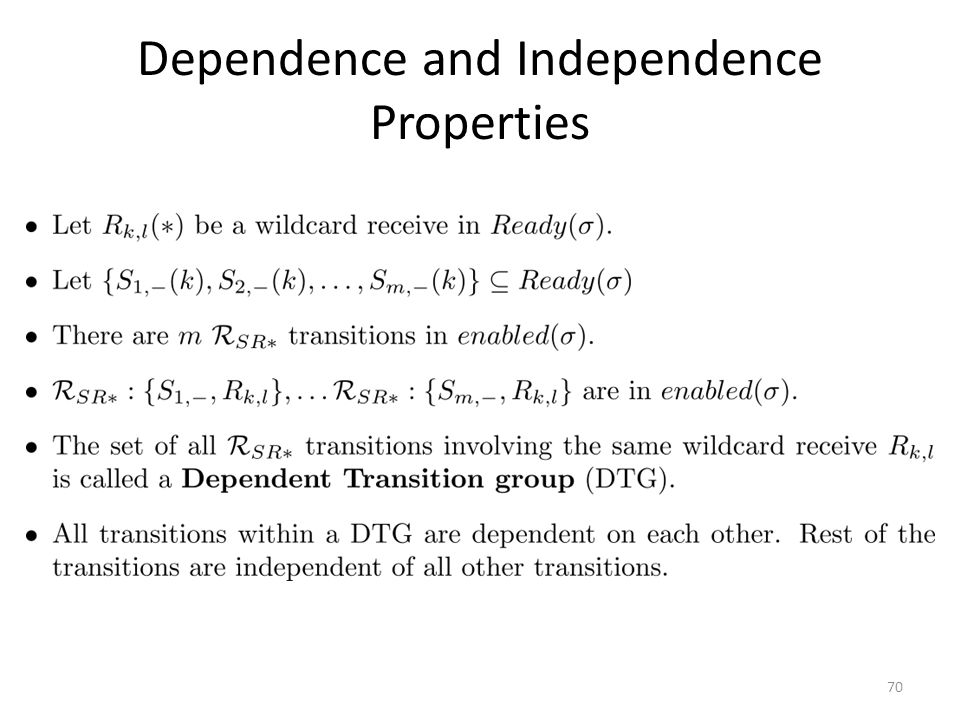 Dependence and Independence Properties 70