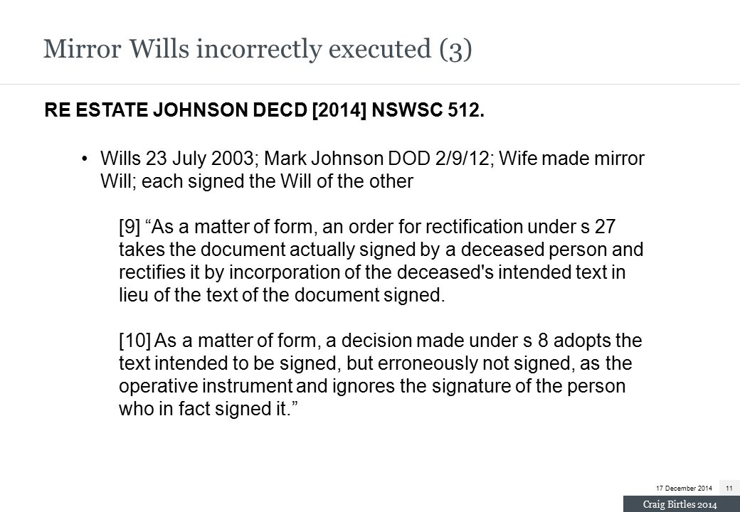 Mirror Wills incorrectly executed (3) RE ESTATE JOHNSON DECD [2014] NSWSC 512.