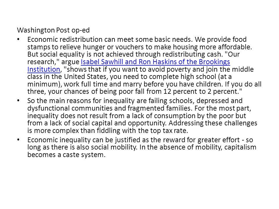 Washington Post op-ed Economic redistribution can meet some basic needs.