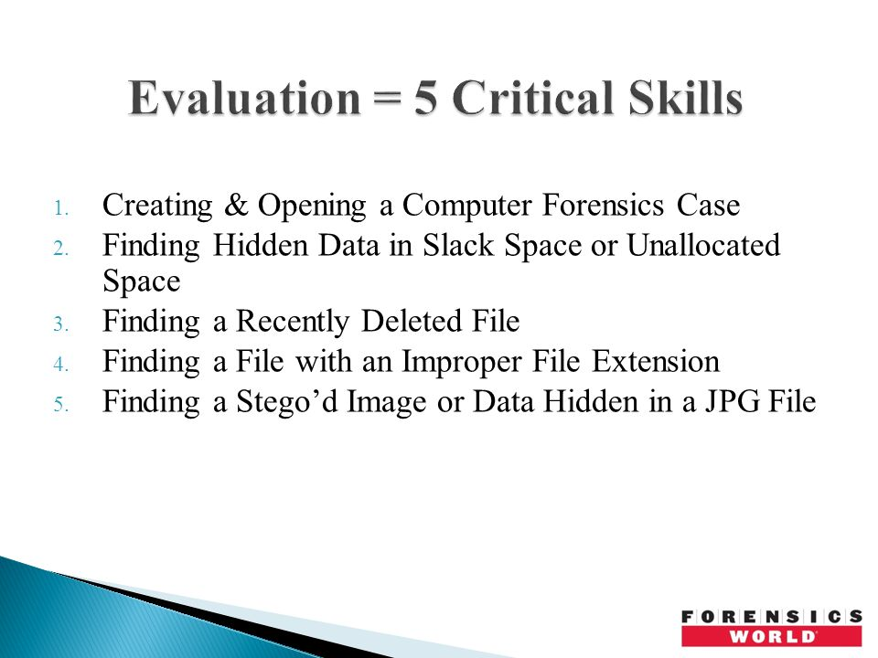 1. Creating & Opening a Computer Forensics Case 2.