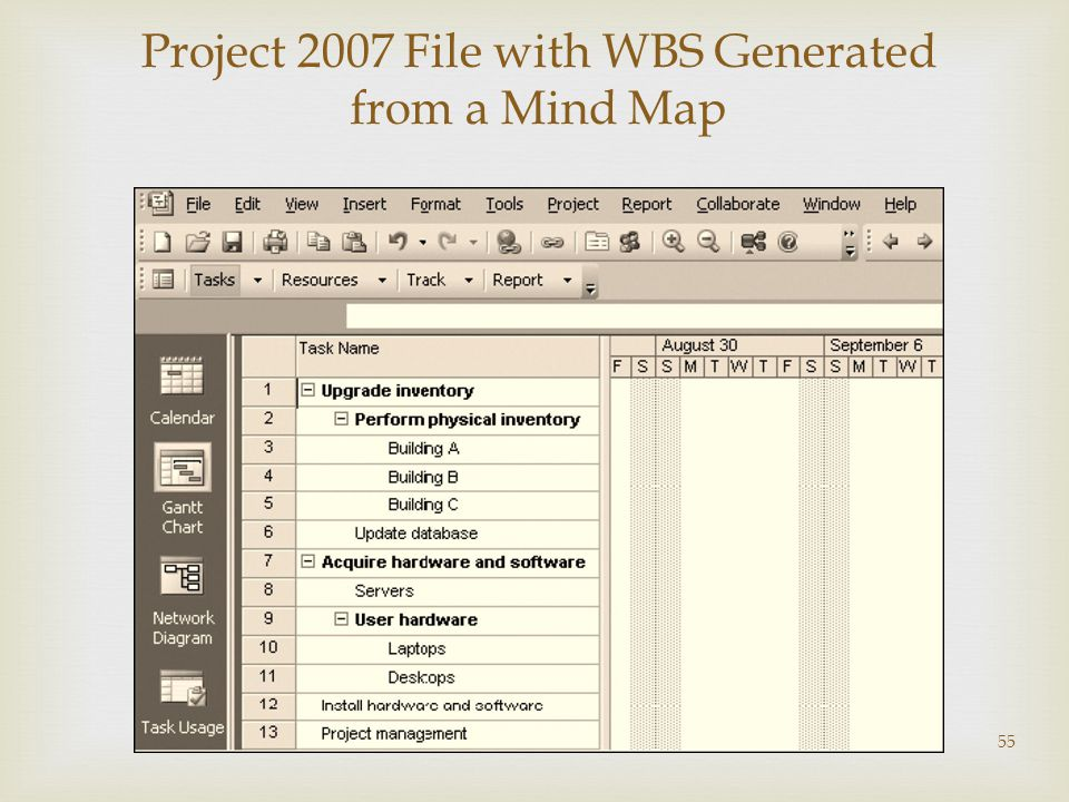 55 Project 2007 File with WBS Generated from a Mind Map