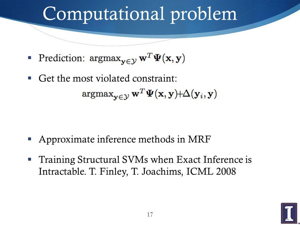 Outline  Large Margin Methods for Structured and Interdependent Output Variables (Tsochantaridis et.