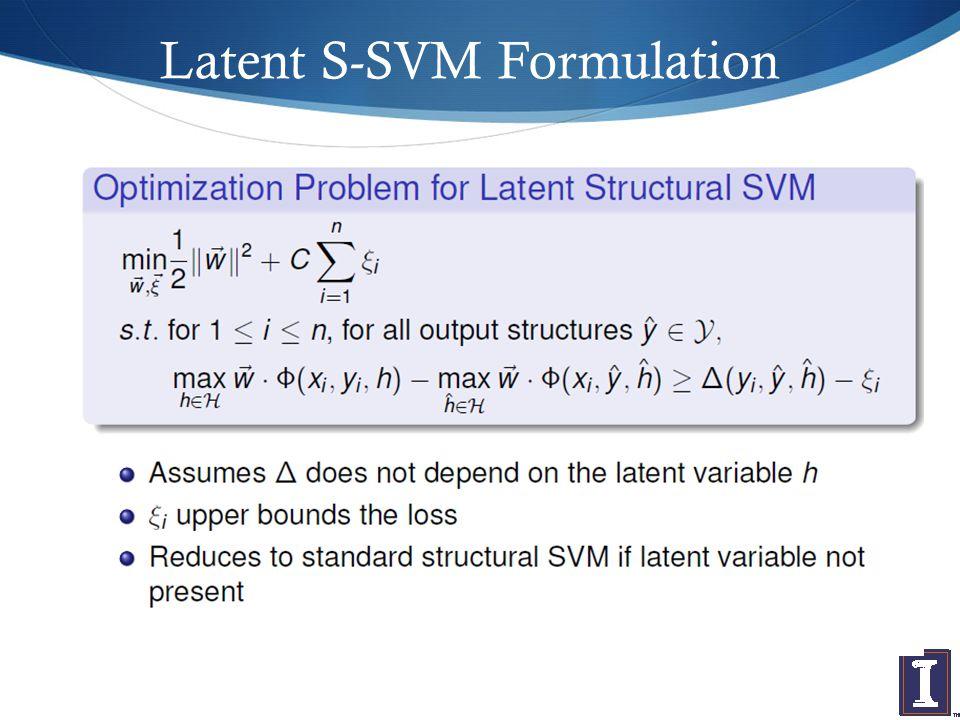 Latent S-SVM Formulation