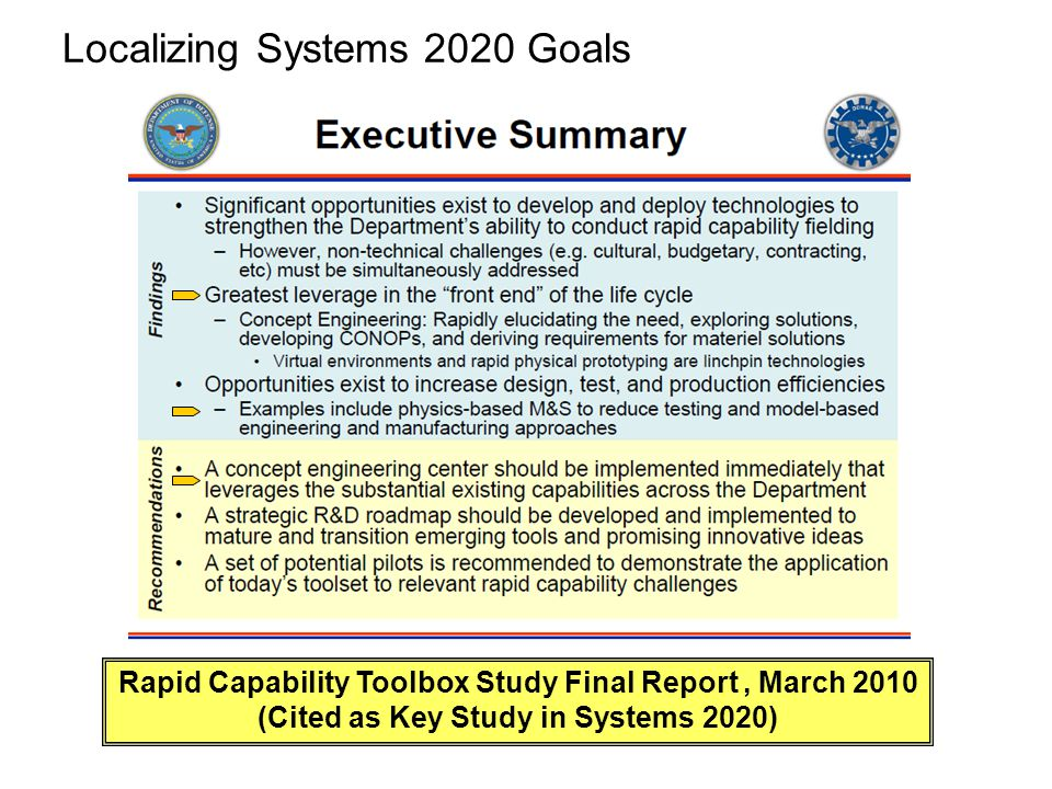 Localizing Systems 2020 Goals Rapid Capability Toolbox Study Final Report, March 2010 (Cited as Key Study in Systems 2020)