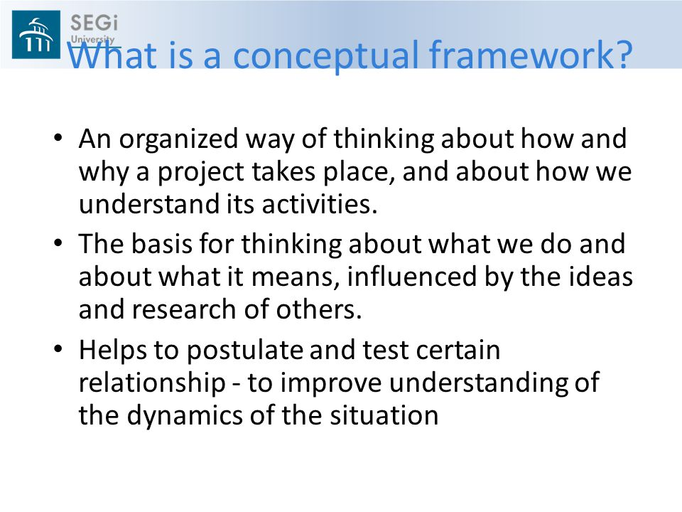 What is a conceptual framework.