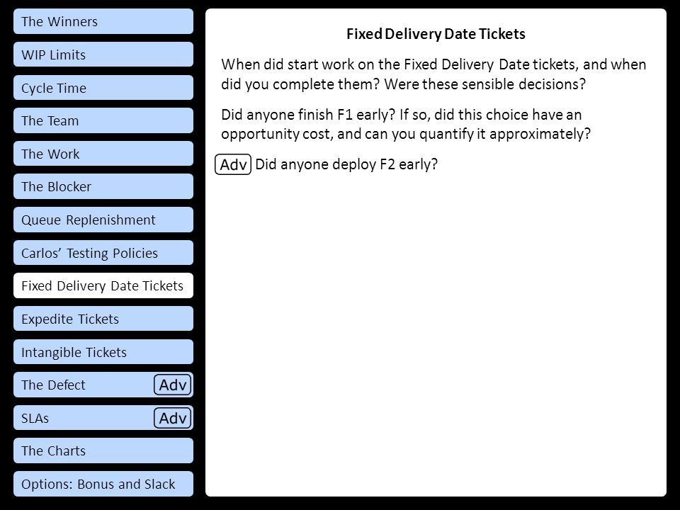 Fixed Delivery Date Tickets When did start work on the Fixed Delivery Date tickets, and when did you complete them.