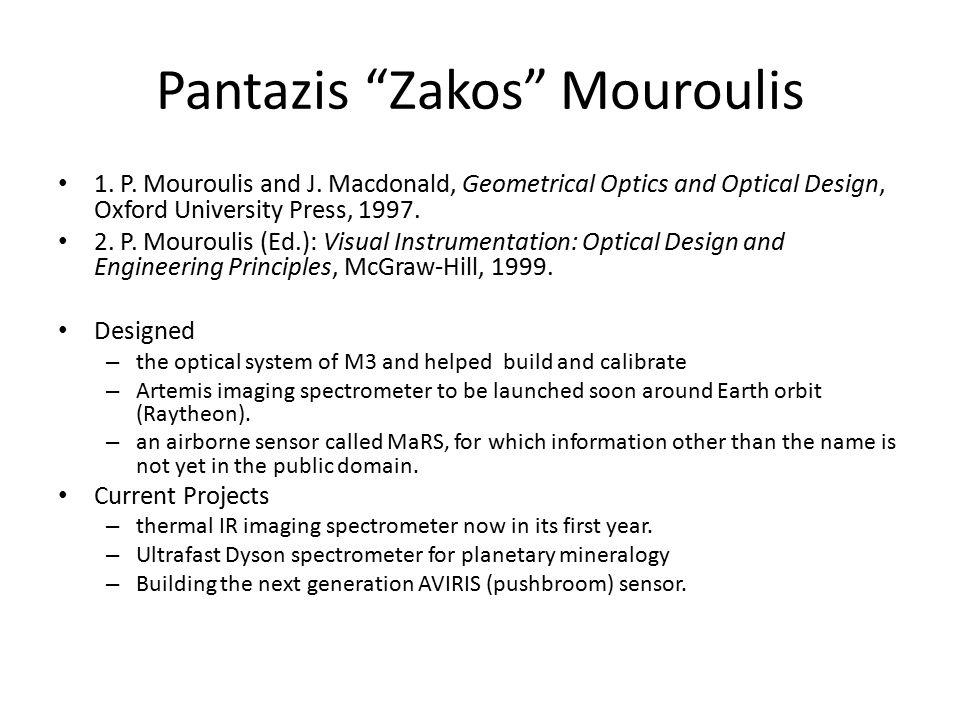 Pantazis Zakos Mouroulis 1. P. Mouroulis and J.