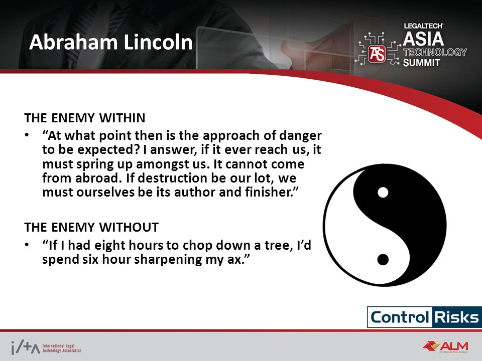 Abraham Lincoln THE ENEMY WITHIN At what point then is the approach of danger to be expected.