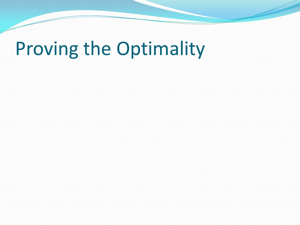 Proving the Optimality