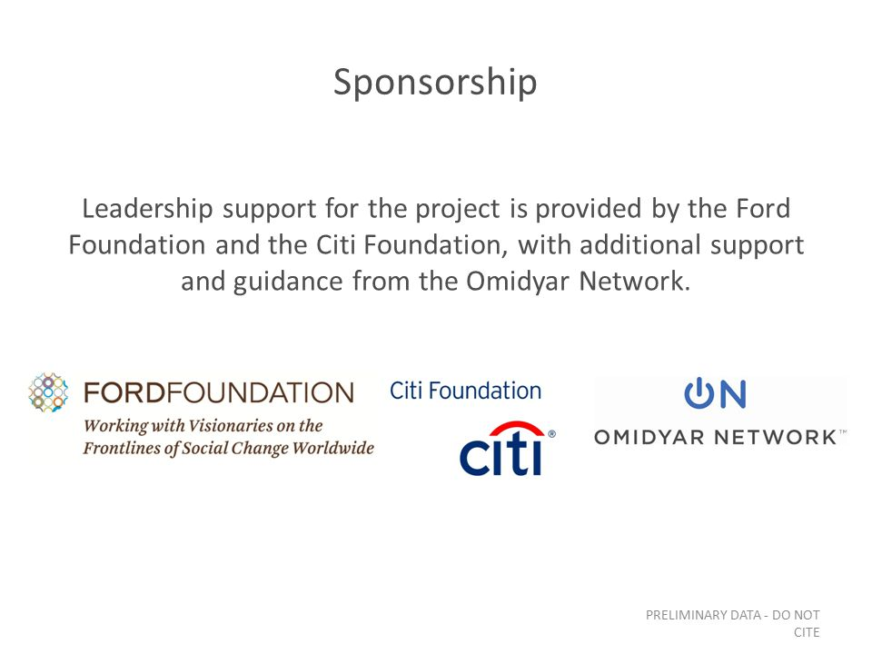 Sponsorship Leadership support for the project is provided by the Ford Foundation and the Citi Foundation, with additional support and guidance from t