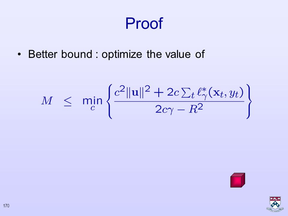 169 Proof General Bound : Choose : Simple Bound : Objective of SVM