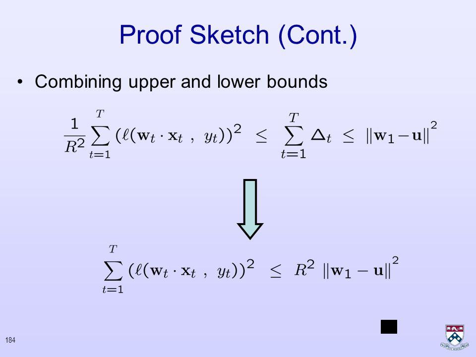 183 Proof Sketch Define: Upper bound: Lower bound: Lipschitz Condition