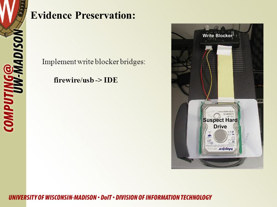 Evidence Preservation: Implement write blocker bridges: firewire/usb -> IDE