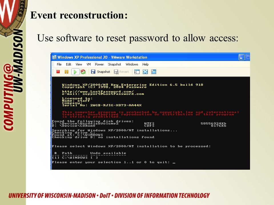 Use software to reset password to allow access: Event reconstruction: