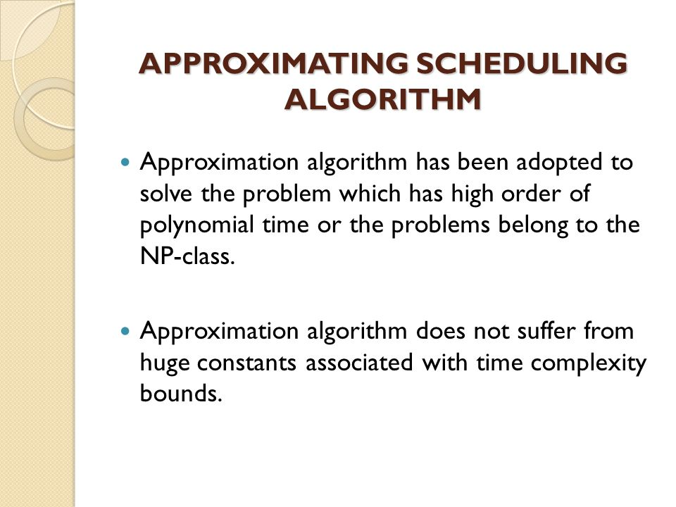 SDP as an Approximation Algorithm In order to claim that a semi-definite program is approximately solvable in polynomial time, we need to assume that it is Well behaved in some sense.
