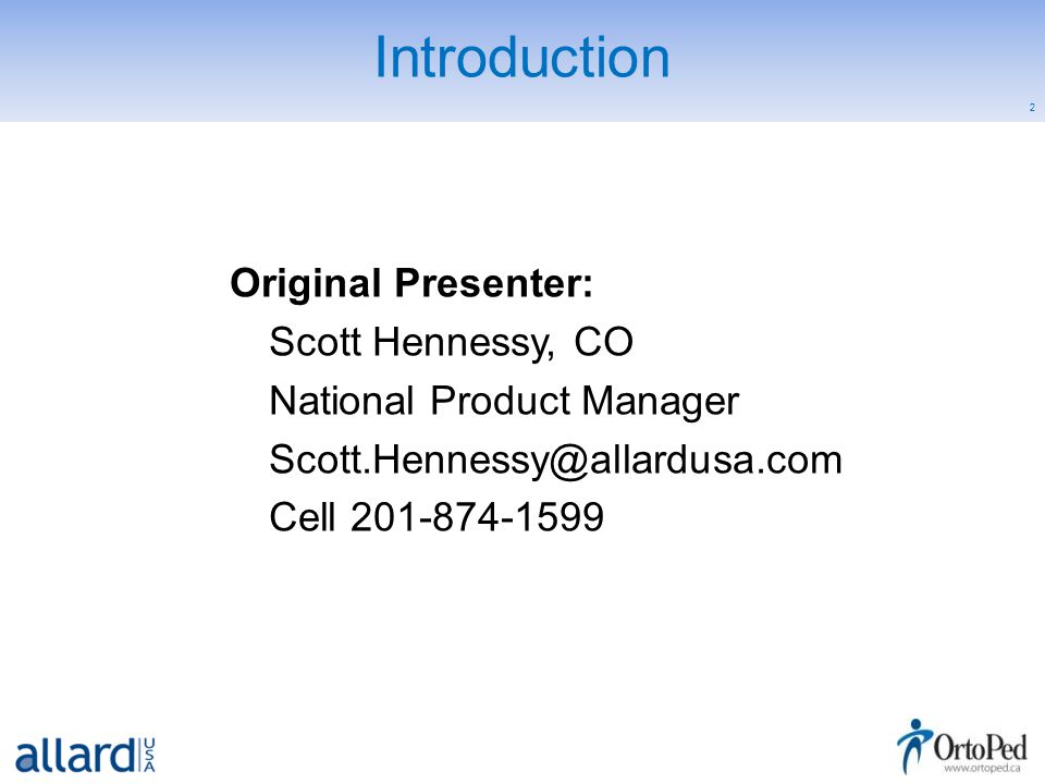 2 Introduction Original Presenter: Scott Hennessy, CO National Product Manager Scott.Hennessy@allardusa.com Cell 201-874-1599
