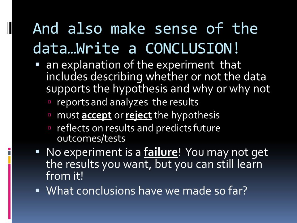And also make sense of the data…Write a CONCLUSION.
