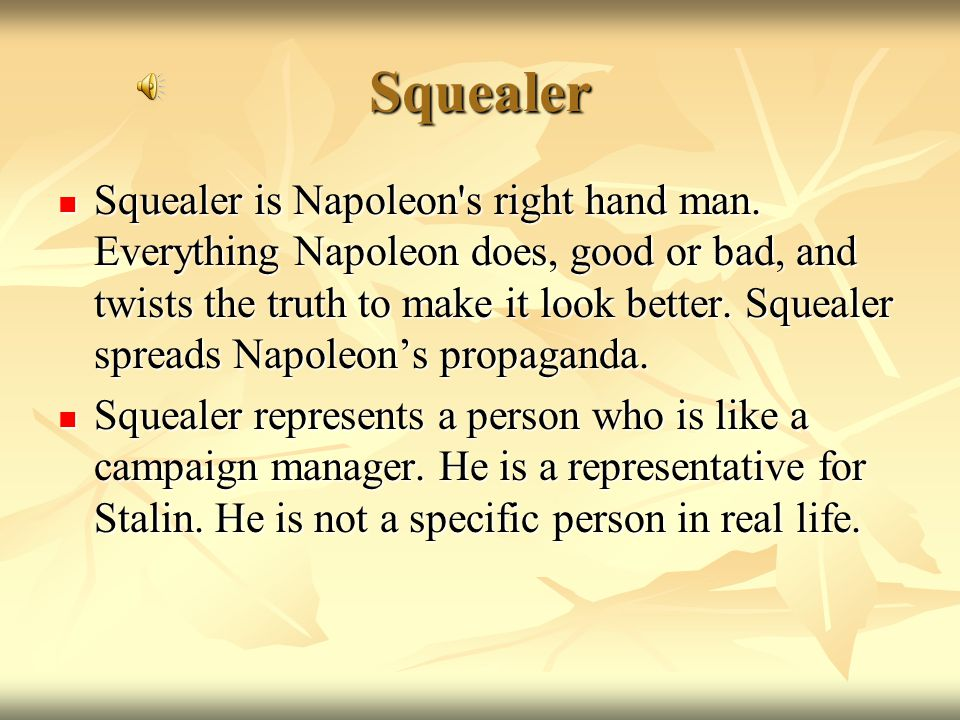 Napoleon Napoleon is a powerful and greedy pig. He is a harsh and cruel leader.