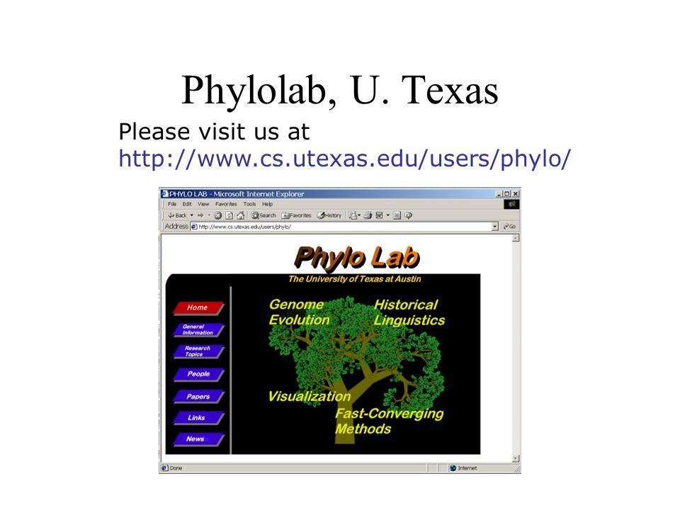 Phylolab, U. Texas Please visit us at http://www.cs.utexas.edu/users/phylo/