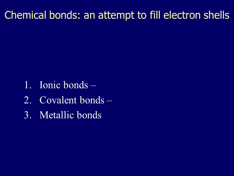 Why are electrons important? 1)Elements have different electron configurations  different electron configurations mean different levels of bonding