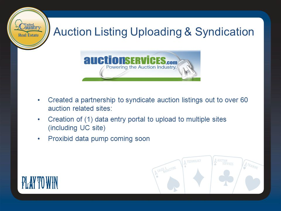 Auction Listing Uploading & Syndication Created a partnership to syndicate auction listings out to over 60 auction related sites: Creation of (1) data