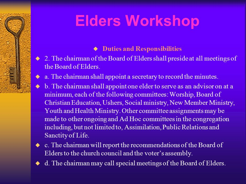 Elders Workshop  Duties and Responsibilities  2.