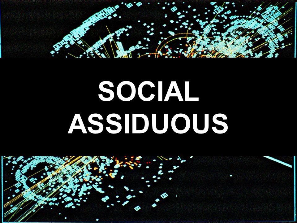 SOCIAL ASSIDUOUS