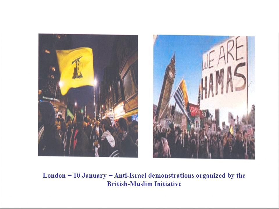London – 10 January – Anti-Israel demonstrations organized by the British-Muslim Initiative