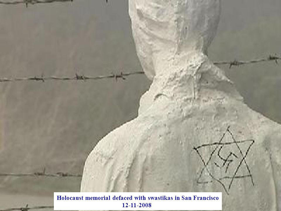 Holocaust memorial defaced with swastikas in San Francisco 12-11-2008