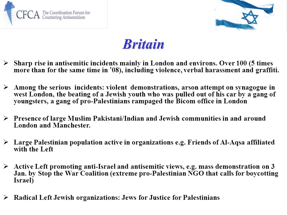 Britain  Sharp rise in antisemitic incidents mainly in London and environs.