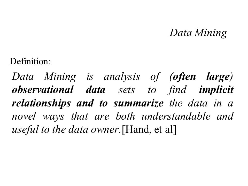 Definition: Spatial data mining is an extraction of implicit knowledge, spatial relationships, or other interesting patterns not explicitly stored in the databases.