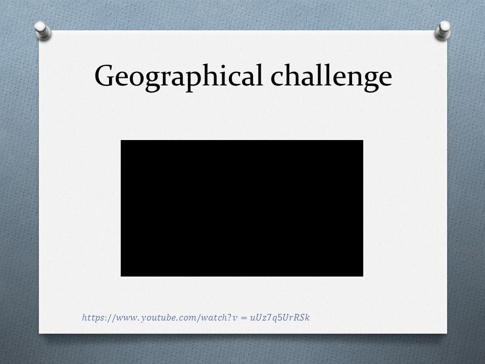 Geographical challenge