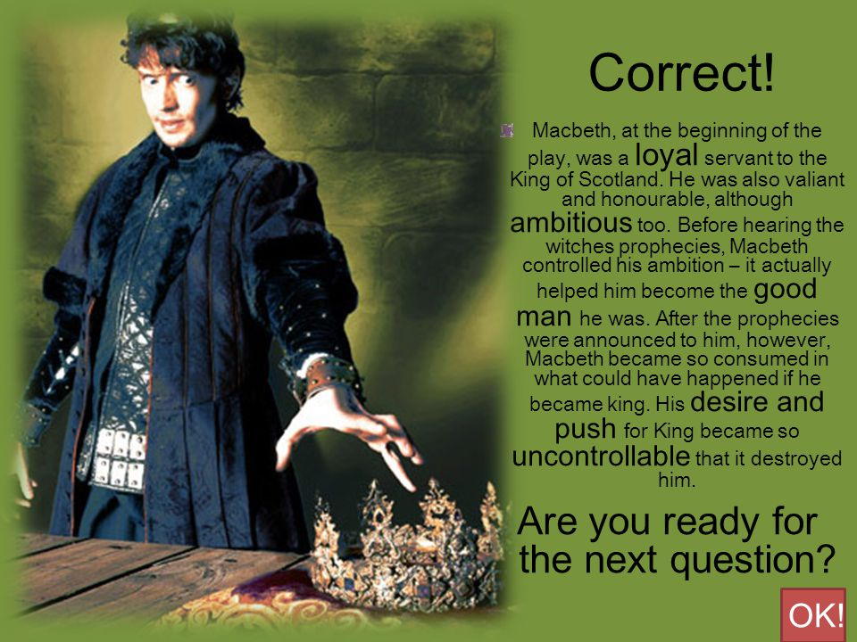 Yeah.Banquo is Macbeth's friend, who is also a Scottish Nobleman.