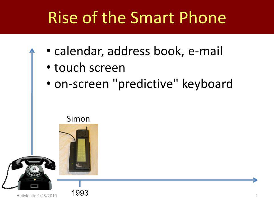 Rise of the Smart Phone 19932000 Symbian OS Ericsson R380 HotMobile 2/23/20102