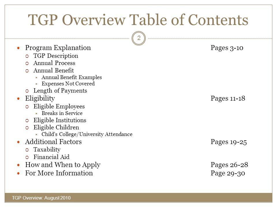 Program Explanation TGP Overview: August 2010 3
