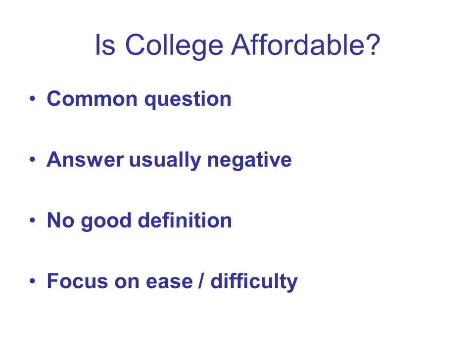 Is College Affordable.