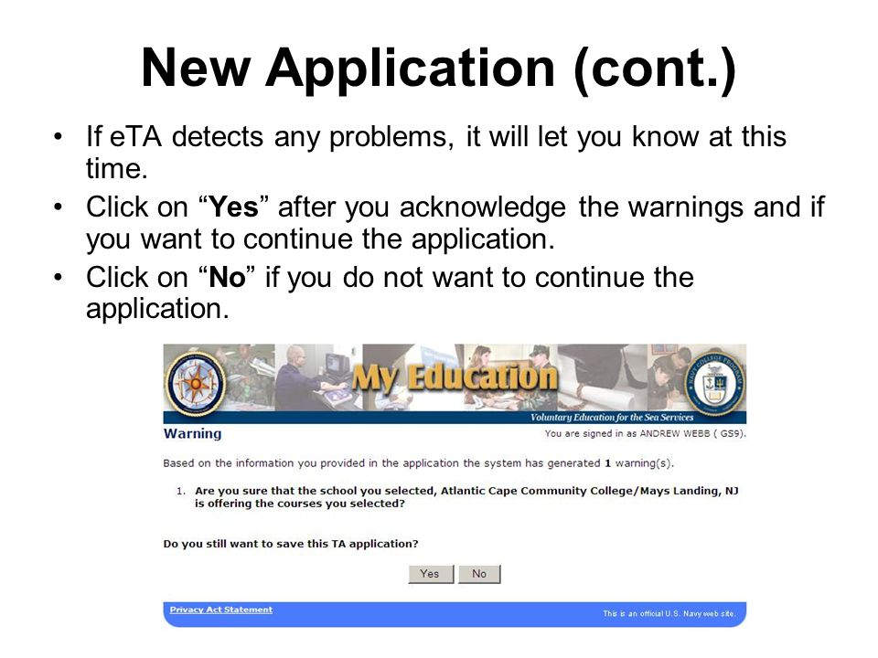 New Application (cont.) If eTA detects any problems, it will let you know at this time.