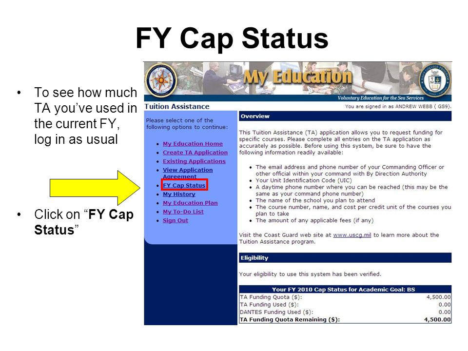 FY Cap Status To see how much TA you've used in the current FY, log in as usual Click on FY Cap Status