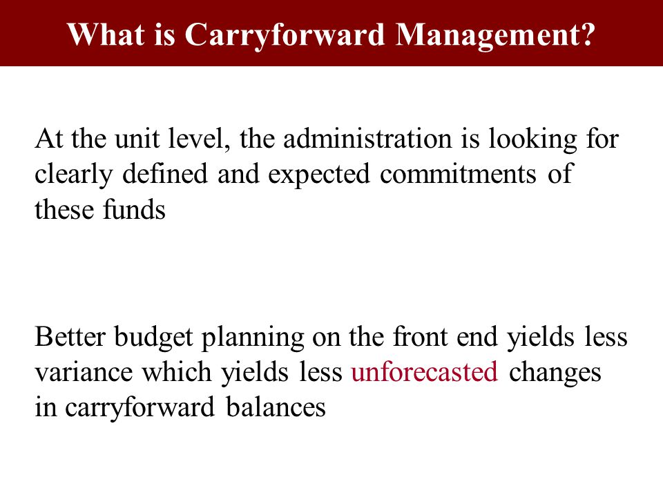 What is Carryforward Management.