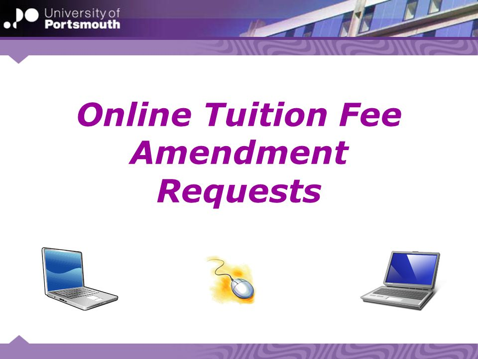 Online Tuition Fee Amendment Requests