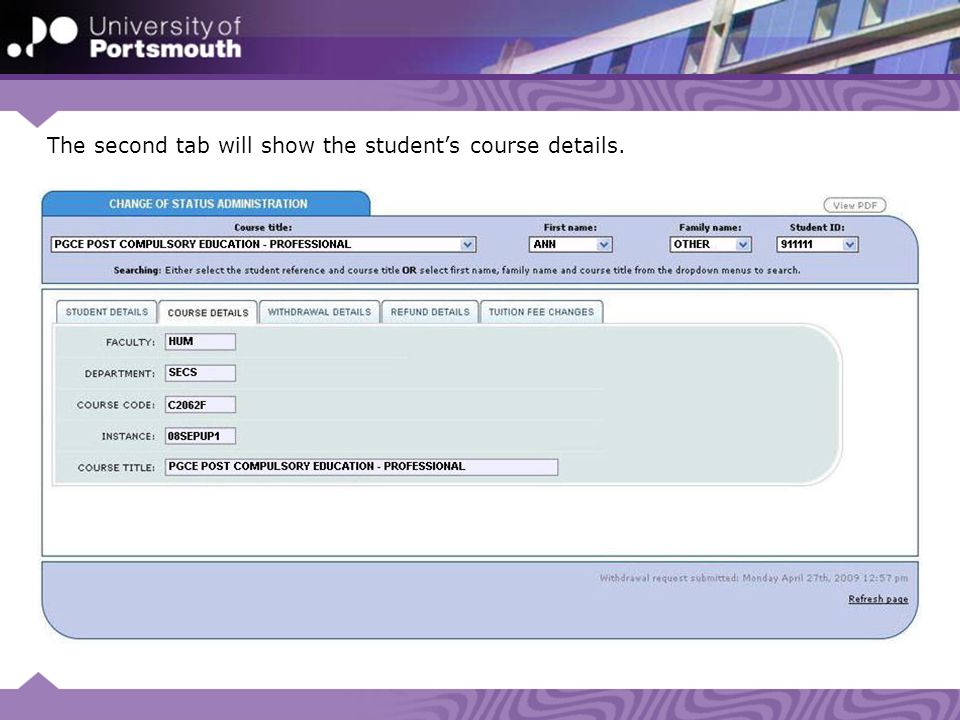 The second tab will show the student's course details.