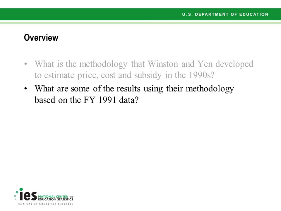 Overview What is the methodology that Winston and Yen developed to estimate price, cost and subsidy in the 1990s.
