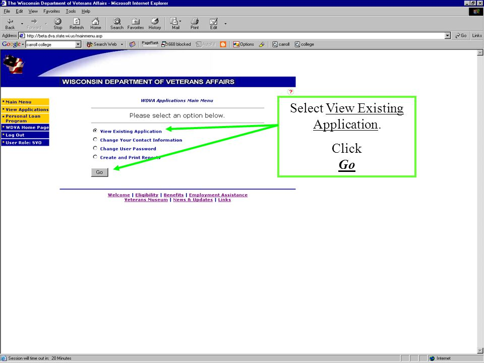 Select View Existing Application. Click Go